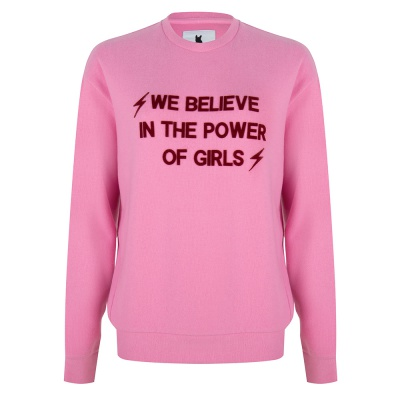 WE BELIEVE IN THE POWER OF GIRLS